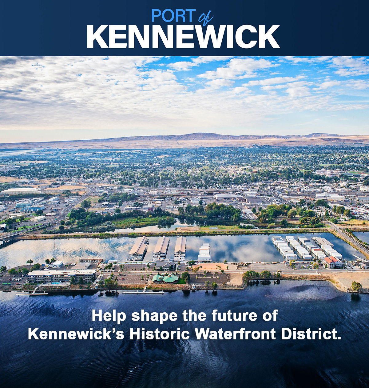 Graphic requesting public input on future development plans for Kennewick's Historic Waterfront District.